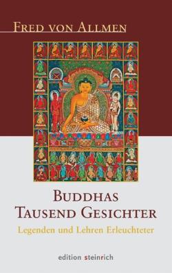 Buddhas tausend Gesichter