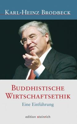 Buddhistische Wirtschaftsethik. Eine Einführung .