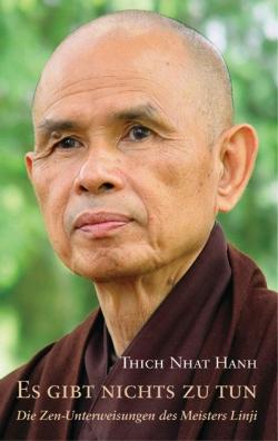 Es gibt nichts zu tun. Die Zen-Unterweisungen des Meisters Linji.