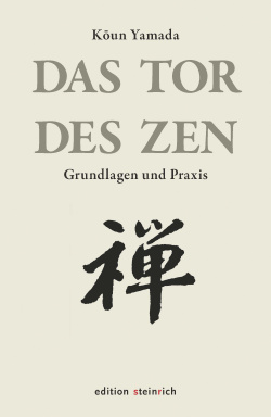 Das Tor des Zen. Koun Yamada.