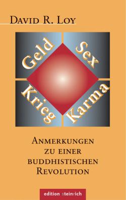 Geld, Sex, Krieg, Karma. .