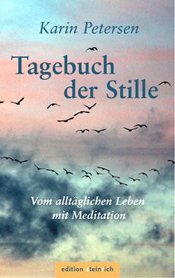 Tagebuch der Stille. Karin Petersen.