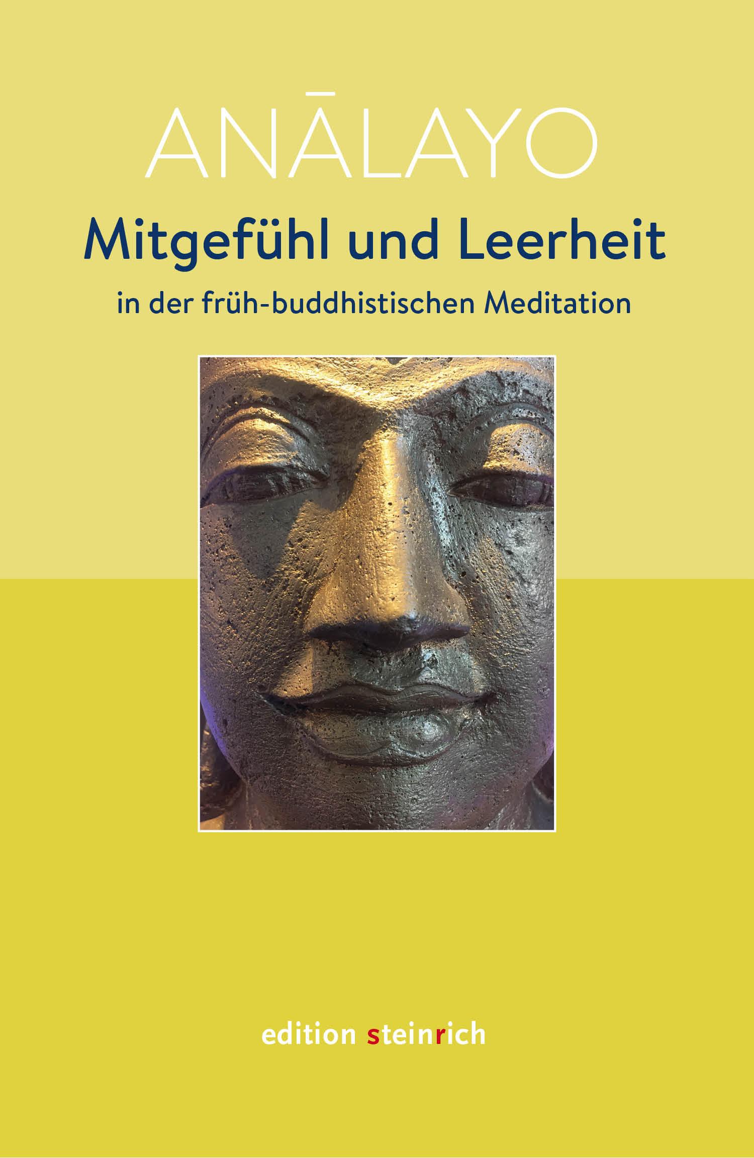 Mitgefühl und Leerheit in der früh-buddhistischen Meditation
