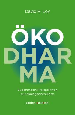 ÖkoDharma - Buddhistische Perspektiven zur ökologischen Krise